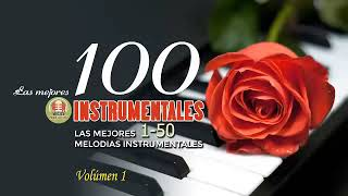Las 100 Mejores Canciones Instrumentales - Música romántica para trabajar y concentrarse