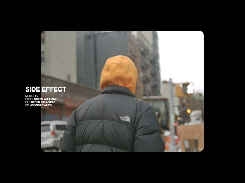 YL - Side Effect (Official Video)