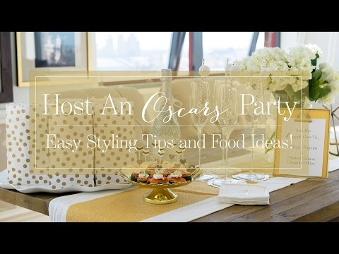 Host an Oscars Party - Easy Styling Tips and Food Ideas!