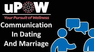 Communication in Dating and Marriage