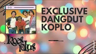 Koes Plus Exclusive Dangdut Koplo
