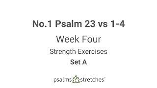 No.1 Psalm 23 vs 1-4 Week 4 Set A