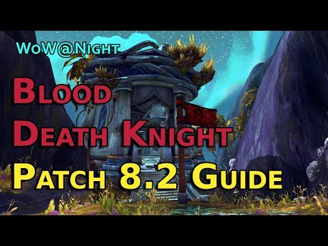 Blood Death Knight Guide [Patch 8.2]