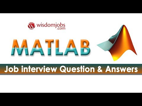 TOP 250+ MATLAB Interview Questions and Answers 12 August 2019
