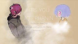 YT ft. Phanin - It's You (Official Lyrics Audio)