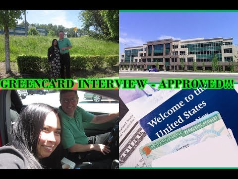 GREENCARD INTERVIEW - APPROVED!!!