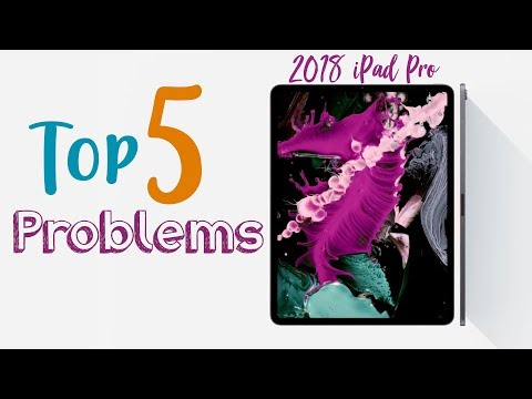 2018 iPad Pro: Top 5 Problems!