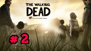 The Walking Dead- Gameplay Walkthrough Part 2(iOS, Android)