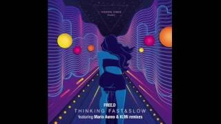 Download FREE.D - Thinking Fast & Slow (Mario Aureo Remix) MP3 song and Music Video