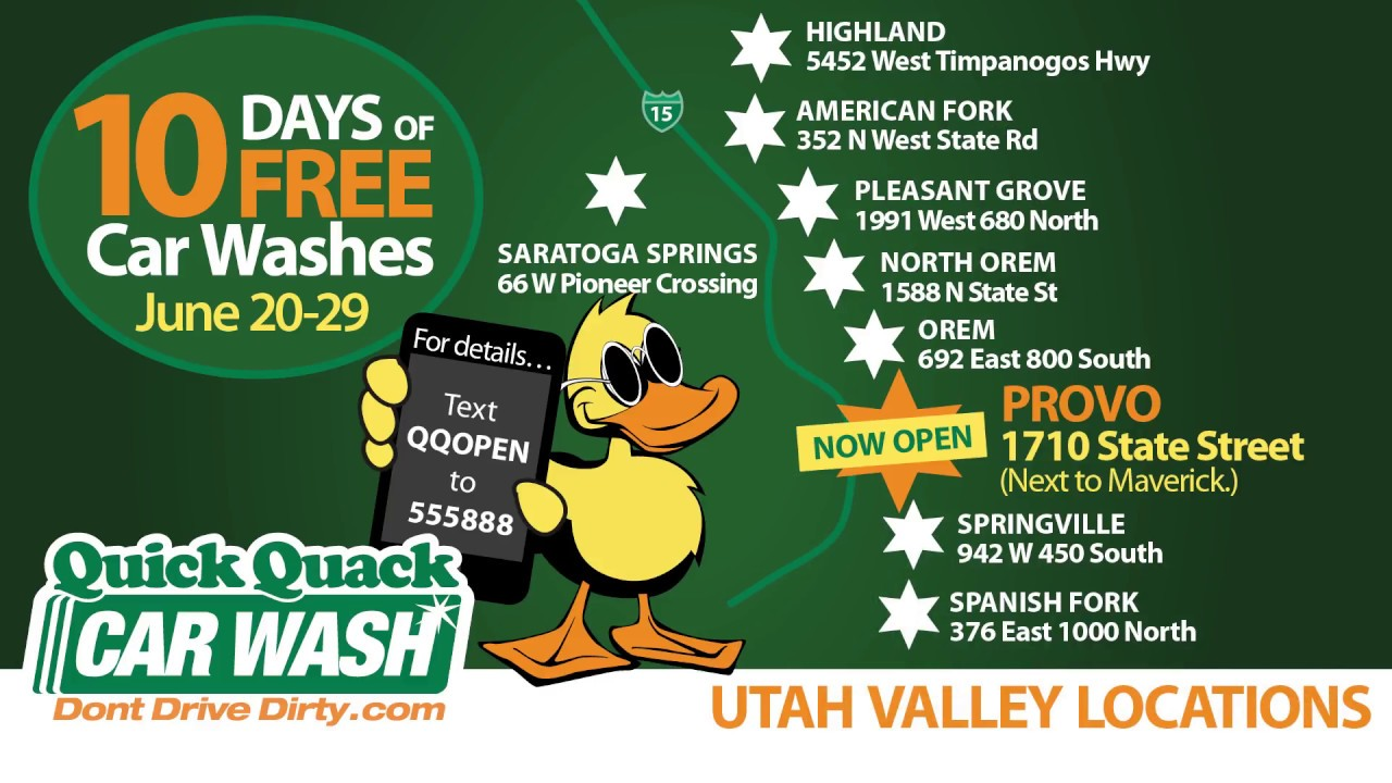 Quick Quack Car Wash Provo Grand Opening 10 Days of Free Car Washes