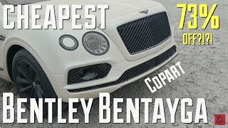 Bentley Bentayga Copart For CHEAP?!?