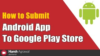 How to Submit Android App To Google Play Store thumbnail