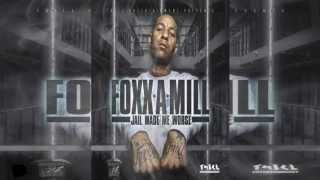Foxx - Real Nigga ((Jail Made Me Worse))