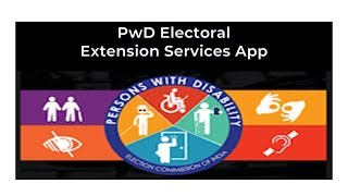 PwD App of Election Commission of India for Persons with Disabilities Complete Detail Latest News