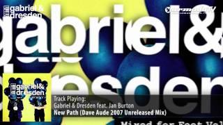 Gabriel & Dresden - New Path (Dave Aude 2007 Unreleased Remix)
