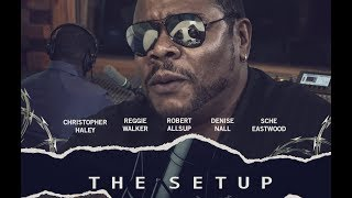 The Set Up ( Movie Short )