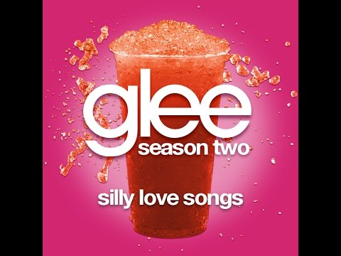 Glee - Silly Love Songs [LYRICS]