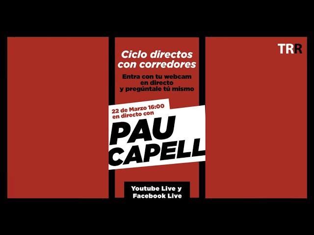 Ciclo entrevistas en directo | Pau Capelll #4