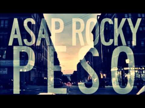 ASAP Rocky - Peso (Fast)