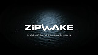 Zipwake Above Waterline installation of thru-hull fitting