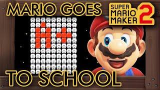Super Mario Maker 2 - Mario Must Go Back to School