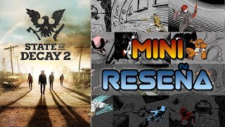 Mini Reseña State of Decay 2 | 3GB
