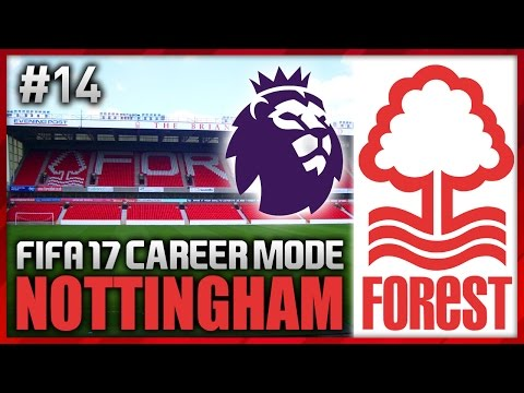 PREMIER LEAGUE TIME! NOTTINGHAM FOREST CAREER MODE #14 (FIFA 17)