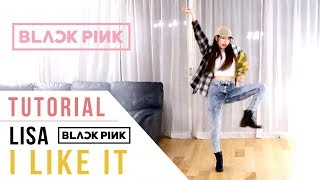 Gambar cover BLACKPINK Lisa - 'I Like It' Dance Tutorial (Mirrored + Explanation) | Ellen and Brian
