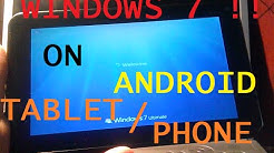 How to install WINDOWS 7 on ANDROID TABLET/PHONE?? [TUTORIAL]