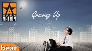 Epic Smooth Banger - Growing Up