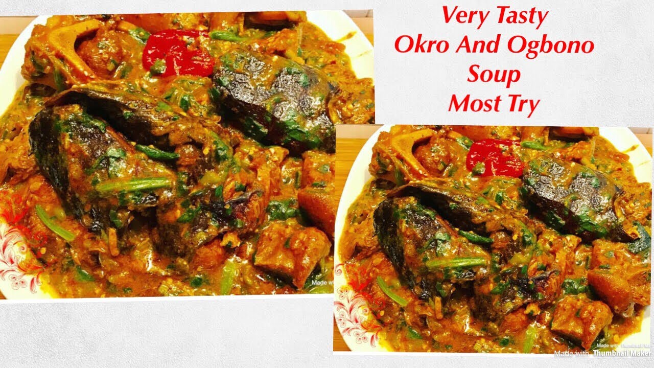 How To Make Nigeria Okra Soup With Ogbono| Nigeria way ...