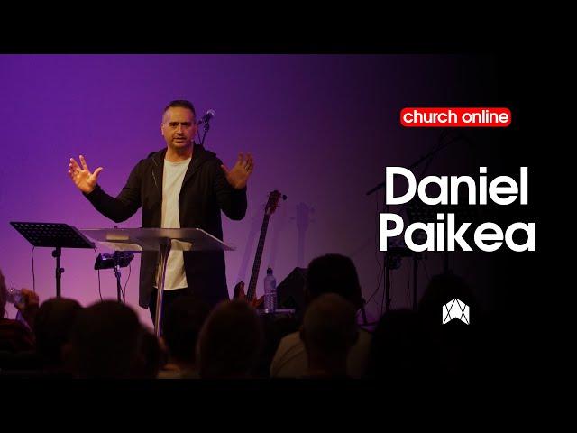 DANIEL PAIKEA - SUNDAY JUNE 21 - CHURCH ONLINE
