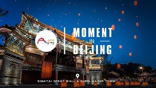 Simatai Great Wall&Gubei Wate Town