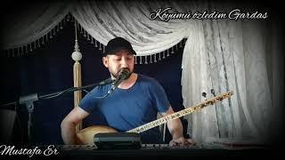Mustafa Er  Köyümü Özledim Köyümü Gardaş