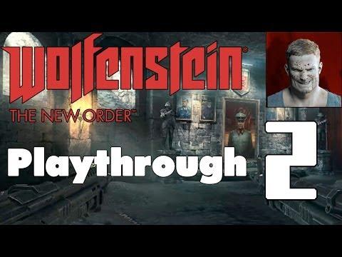 WOLFENSTEIN: THE NEW ORDER | Fergus Timeline | Über Playthrough | #2: Deathshead