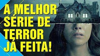 A MALDIÇÃO DA RESIDÊNCIA HILL - ANÁLISE COMPLETA!