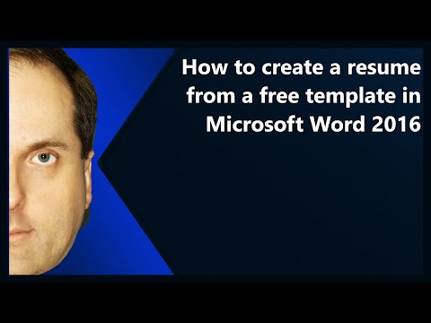 How to create a resume from a free template in Microsoft Word 2016