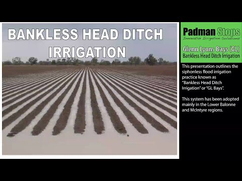 'GL Bankless Head Ditch' Irrigation method explained