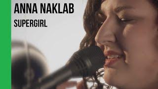 Anna Naklab - Supergirl (acoustic) | sub Español + lyrics