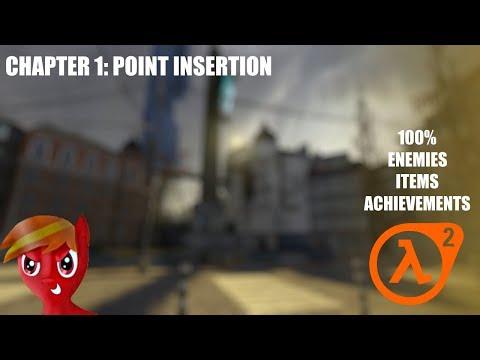 Half-Life 2 (100%) Walkthrough (Chapter 1: Point Insertion)