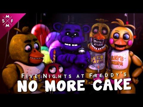 [SFM FNAF] NO MORE CAKE   Song Animation