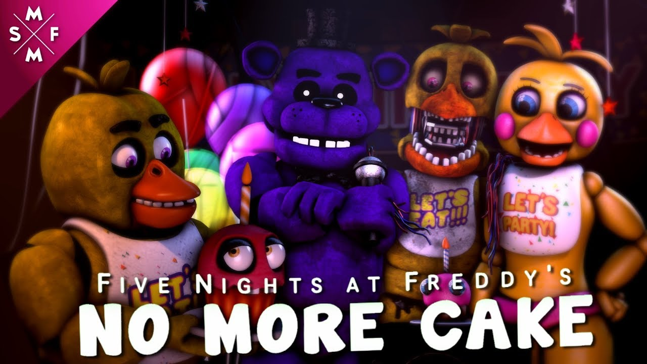 Download [SFM FNAF] NO MORE CAKE   Song Animation
