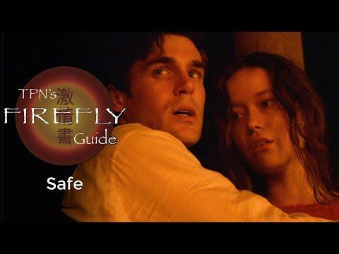 Safe • S01E05 • TPN's Firefly Guide