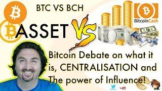 Bitcoin VS Bitcoin Cash War? Asset VS Cash? Centralisation? Bitcoin debate