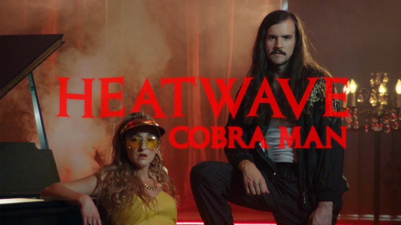 "Cobra Man - ""Heatwave"""