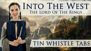 Into The West  The Lord Of the Rings  TIN WHISTLE TABS