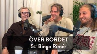 Över Bordet #5 - Bingo Rimér