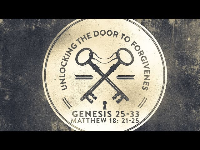 Unlocking the Door to Forgiveness Part 1