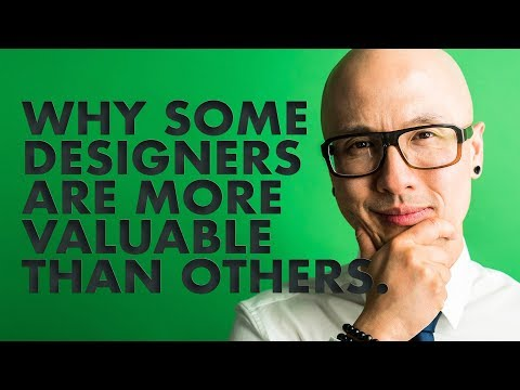 Why Some Designers Are More Valuable Than Others