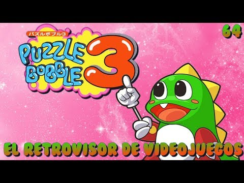 Puzzle Bobble 3 / Bust-a-Move 3 / Arcade / One Credit Complete / Episodio 64